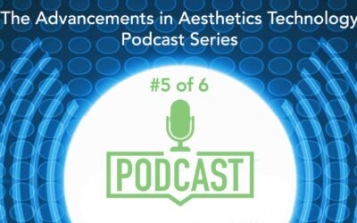 Podcast #5 of 6: Advances in Microneedling Technologies